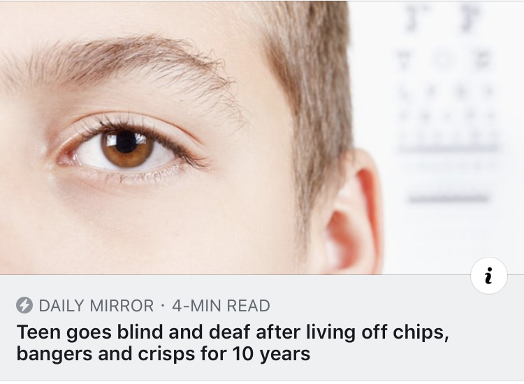 Teenager goes blind and deaf after living off chips, bangers and crisps for 10 years!